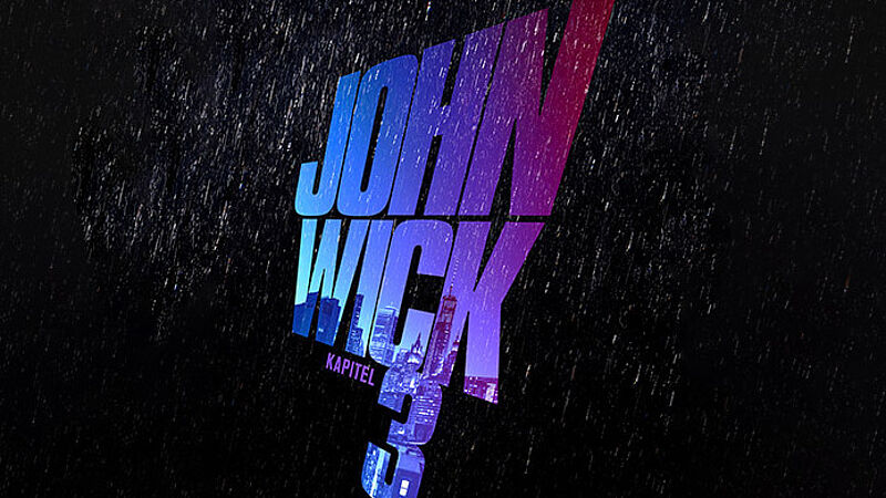 4960274851a40d John Wick  Kapitel 3 - Grosses Gewinnspiel zum Kinostart
